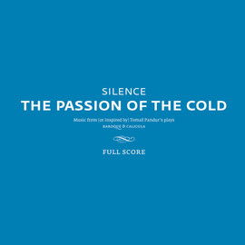 Silence - The Passion of the Cold Full Score (Notni zapis)