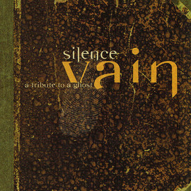 Silence - Vain - A Tribute to a Ghost (CD)