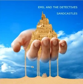 Emil and The Detectives - Sandcastles (CD)