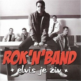 Rok'N'Band - Elvis je živ (CD)